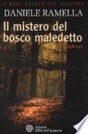 Il Mistero del Bosco Maledetto