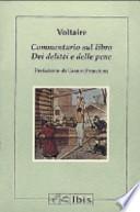 Commentario sul libro Dei delitti e delle pene. Prefazione di Gianni Francioni