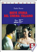 BREVE STORIA DEL CINEMA ITALIANO