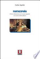 Fantaespanã. Orrore e fantascienza nel cinema spagnolo: un secolo di delirio filmico