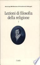 LEZIONI DI FILOSOFIA DELLA STORIA VOL.1