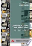 Comunicazione multimediale per i beni culturali
