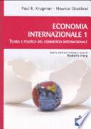 Economia internazionale 1. Teoria e politica del commercio internazionale.