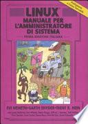 LINUX - Manuale per l'amministratore di sistema - prima edizione italiana