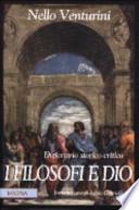 I filosofi e Dio dizionario storico-critico