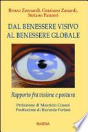 Dal benessere visivo al benessere globale. Rapporto fra visione e postura
