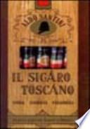 Il sigaro toscano storia, curiosità, personaggi