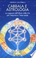 Cabbala e astrologia La saggezza dell'Albero della Vita per interpretare il tema natale