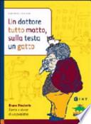 DOTTORE TUTTO MATTO,SULLA TESTA UN GATTO  Vol. *