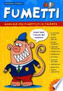 FUMETTI MANUALE PER FUMETTISTI  Vol. *