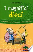 MAGNIFICI DIECI (I)