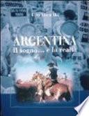 Argentina - il sogno... e la realtà
