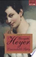 Georgette Heyer -L'inarrestabile Sophy