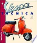 Vespa tecnica volume 6 Colors