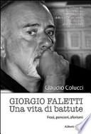Giorgio Faletti. Una vita di battute