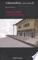 Silent Hill - il motore del terrore