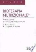 Bioterapia nutrizionale - Nutrizione e funzioni organiche