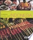 Le autentiche ricette delle INDONESIA