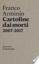 Cartoline dai morti 2007-2017