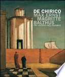 De Chirico, Max Ernst, Magritte, Balthus. Uno sguardo nell'invisibile. (Catalogo della Mostra di Firenze, Palazzo Strozzi, 26 Febbraio - 18 Luglio 2010)