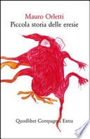 PICCOLA STORIA DELLE ERESIE