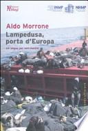 Lampedusa, porta d'Europa un sogno per non morire