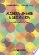 Algebra Lineare e Geometria Esercizi Quiz e Temi d'esame