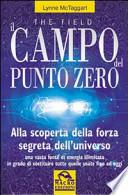The field - Il campo del Punto Zero