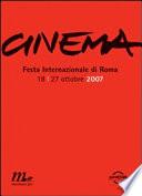 CINEMA -  FESTA INTERNAZIONALE DI ROMA 2007