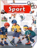 Il grande libro dello sport. Storia, regole e curiosità