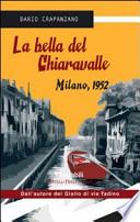 La bella del Chiaravalle Milano, 1952