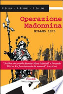 Operazione Madonnina - Milano 1972