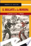 IL BRIGANTE E LA MONDINA - LOMELLINA 1902
