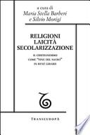 Religioni Laicità Secolarizzazione Il Cristianesimo come fine del sacro in René Girard