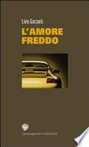 L'AMORE FREDDO