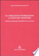 Gli obblighi di informazione a carico del venditore - origini storiche e prospettive attuali