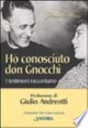 Ho conosciuto don Gnocchi. I testimoni raccontano