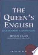 The queen's english. Come migliorare il vostro inglese (