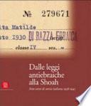 Dalle leggi antiebraiche alla Shoah. Sette anni di storia italiana 1938-1945