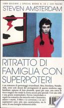 Ritratto di famiglia con superpoteri
