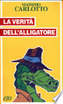 LA VERITA' DELL'ALLIGATORE