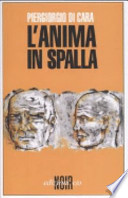 L'anima in spalla