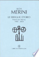 Le Briglie D'oro. Poesie Per Marina 1984-2004