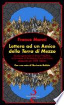Lettera ad un amico della Terra di mezzo guida personale di etica filosofica sulle tracce di Aristotele, Freud e Croce passando per J.R.R. Tolkien