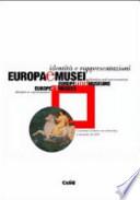 Europa e Musei. Identità e rappresentazioni