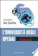 L'UNIVERSITA' DEGLI OPERAI UNA STORIA ITALIANA
