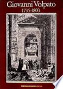 Giovanni Volpato: 1735-1803 (Italian Edition)