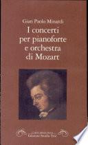 I concerti per pianoforte e orchestra di Mozart