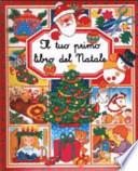 TUO PRIMO LIBRO DI NATALE  Vol. *
