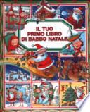 TUO PRIMO LIBRO DI BABBO NATALE  Vol. *